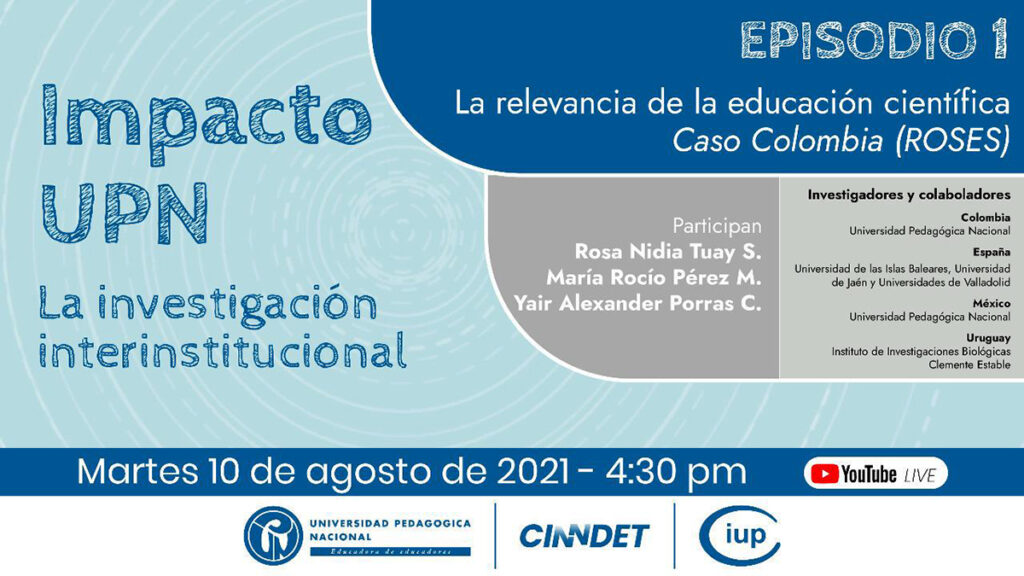 Episodio 1: La relevancia de la educación científica Caso Colombia (ROSES)
